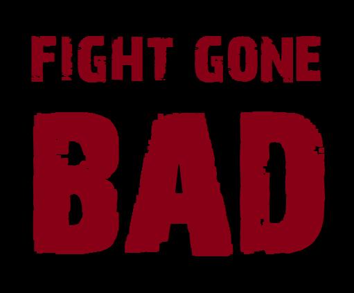 Image result for fight gone bad image